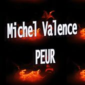 Peur by Michel Valence