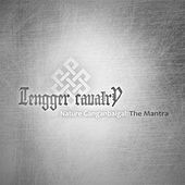 Nature Ganganbaigal: The Mantra by Tengger Cavalry
