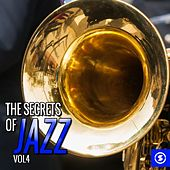 The Secrets of Jazz, Vol. 4 by Various Artists