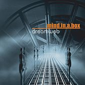 Dreamweb by Mind In A Box