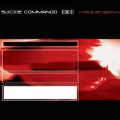 Face of Death by Suicide Commando