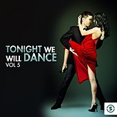 Tonight We Will Dance, Vol. 5 by Various Artists