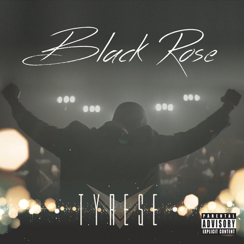 Black Rose by Tyrese