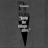 Keep the Village Alive by Stereophonics