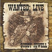 Wanted: Live by Buddy Jewell