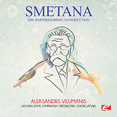 Smetana: The Bartered Bride: Introduction (Digitally Remastered) by Aleksandrs Vilumanis