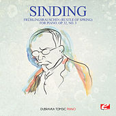 Sinding: Frühlingsrauschen (Rustle of Spring) for Piano, Op. 32, No. 3 (Digitally Remastered) by Dubravka Tomsic