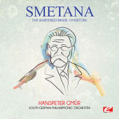 Smetana: The Bartered Bride: Overture (Digitally Remastered) by Hanspeter Gmür