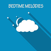 Bedtime Melodies by Various Artists