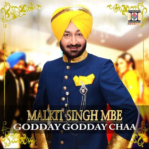 Godday Godday Chaa by Malkit Singh