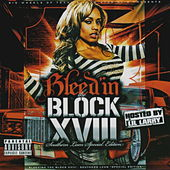 Bleed'in the Block XVIII - Southern Lean Special Edition by Various Artists