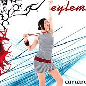 Aman by Eylem