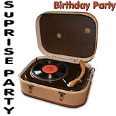 Surprise Party (Birthday Party) by Various Artists