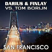San Francisco (Darius & Finlay Vs. Tom Borijn) by Darius