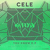 You Know EP by Cele