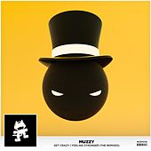 Get Crazy / Feeling Stronger (The Remixes) by Muzzy