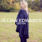 I Go On by Jillian Edwards