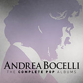 Andrea Bocelli: The Complete Pop Albums (Remastered) von Andrea Bocelli