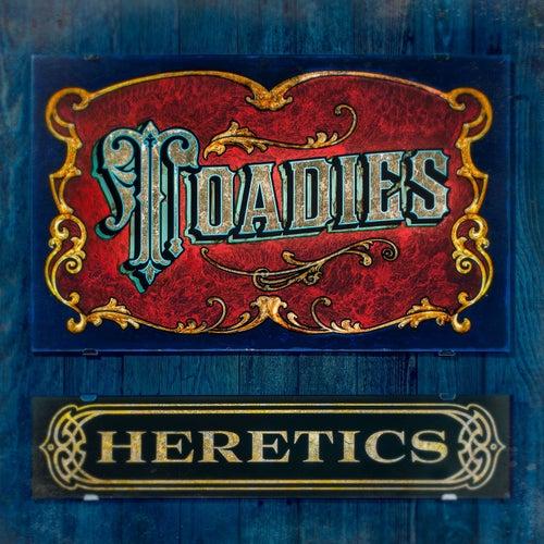 Heretics by Toadies