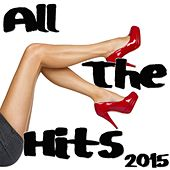 All the Hits 2015 by Various Artists