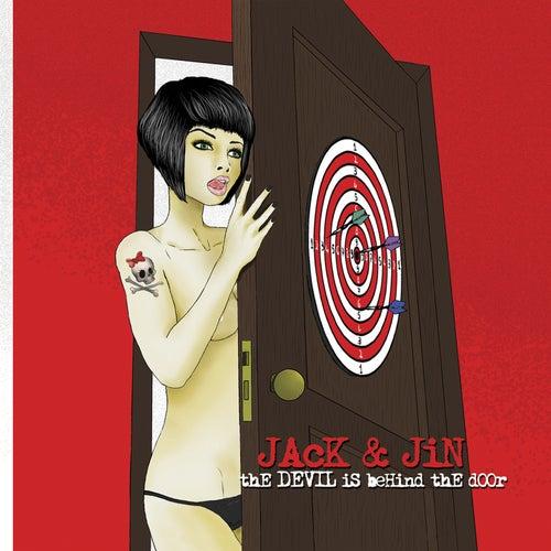 The Devil Is Behind the Door by Jack