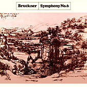 Bruckner: Symphony No 6 by New Philharmonia Orchestra