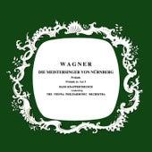 Wagner Die Meistersinger Von Nurnberg by Vienna Philharmonic Orchestra