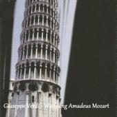 Giuseppe Verdi - Wolfgang Amadeus Mozart by Various Artists