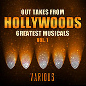 Out Takes from Hollywood's Greatest Musicals, Vol. 1 by Various Artists