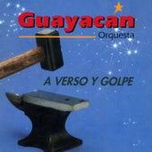 A Verso y Golpe by Guayacan Orquesta