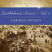 Bethlehem's Finest, Vol. 6 by Various Artists