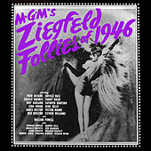 Ziegfeld Follies of 1946 by Various Artists