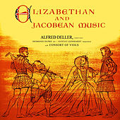 Elizabethan and Jacobean Music by Gustav Leonhardt