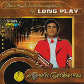 Rescatando los Exitos Originales del Long Play by Alfredo Gutierrez