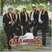 De Aqui Pa'l Real by Los Llaneros De Guamuchil