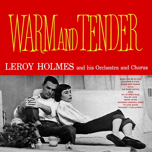 Warm and Tender by Leroy Holmes