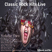Classic Rock Hits Live, Vol. 2 by Various Artists