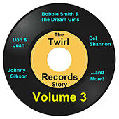 Twirl Records Story Volume 3 by Various Artists