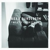 Twenty-Something EP by Noah Gundersen