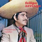 Fina Estampa, Caballero by Felipe Arriaga