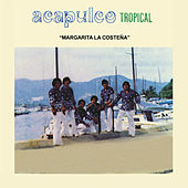 Margarita la Costeña by Acapulco Tropical