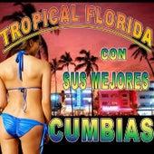 Con Sus Mejores Cumbias by Tropical Florida