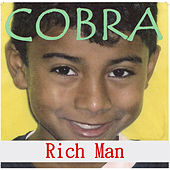 Rich Man by Cobra
