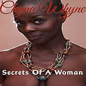 Secrets of a Woman by Chyna Whyne