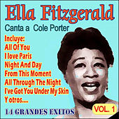 Ella Fitzgerald Canta a Cole Porter - Vol. 1 by Ella Fitzgerald