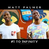 #1 to Infinity by Matt Palmer