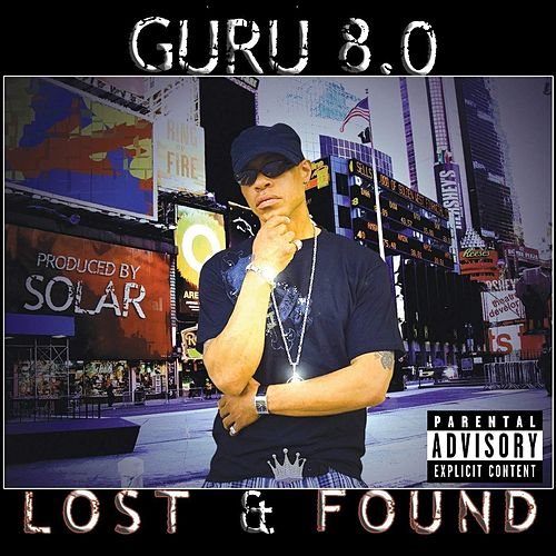 8.0 Lost & Found by Guru
