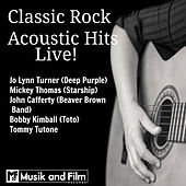 Classic Rock Acoustic Hits Live! by Various Artists