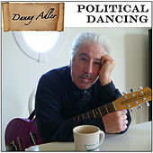 Political Dancing by Danny Adler
