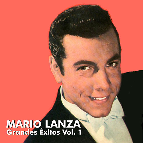 Grandes Éxitos Vol. 1 by Mario Lanza